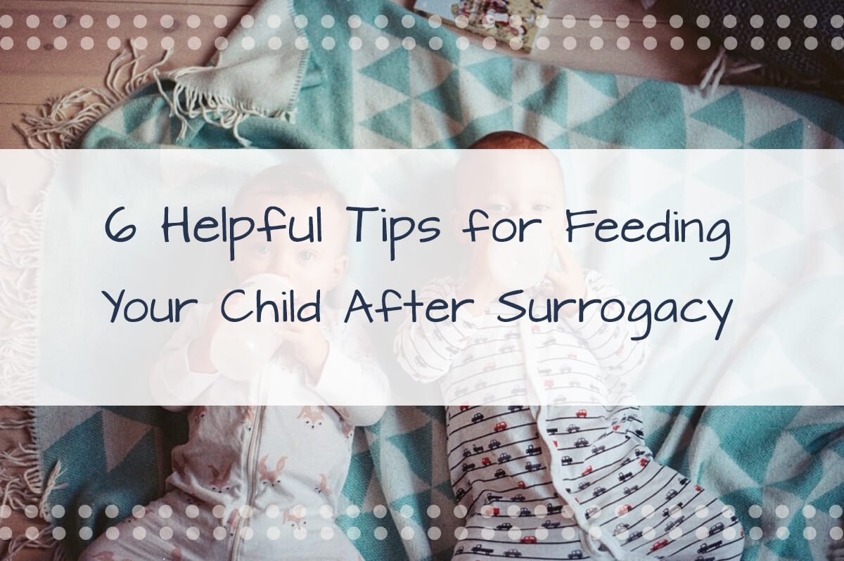 6 Tips For Feeding Your Baby After Surrogacy