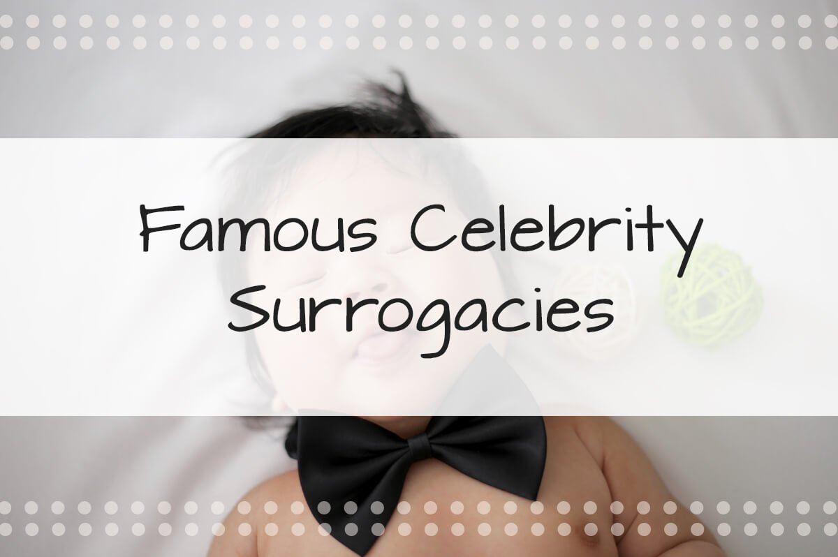 Famous Celebrity Surrogacies: Here are 12 Celebrities Who Recently Used a Surrogate