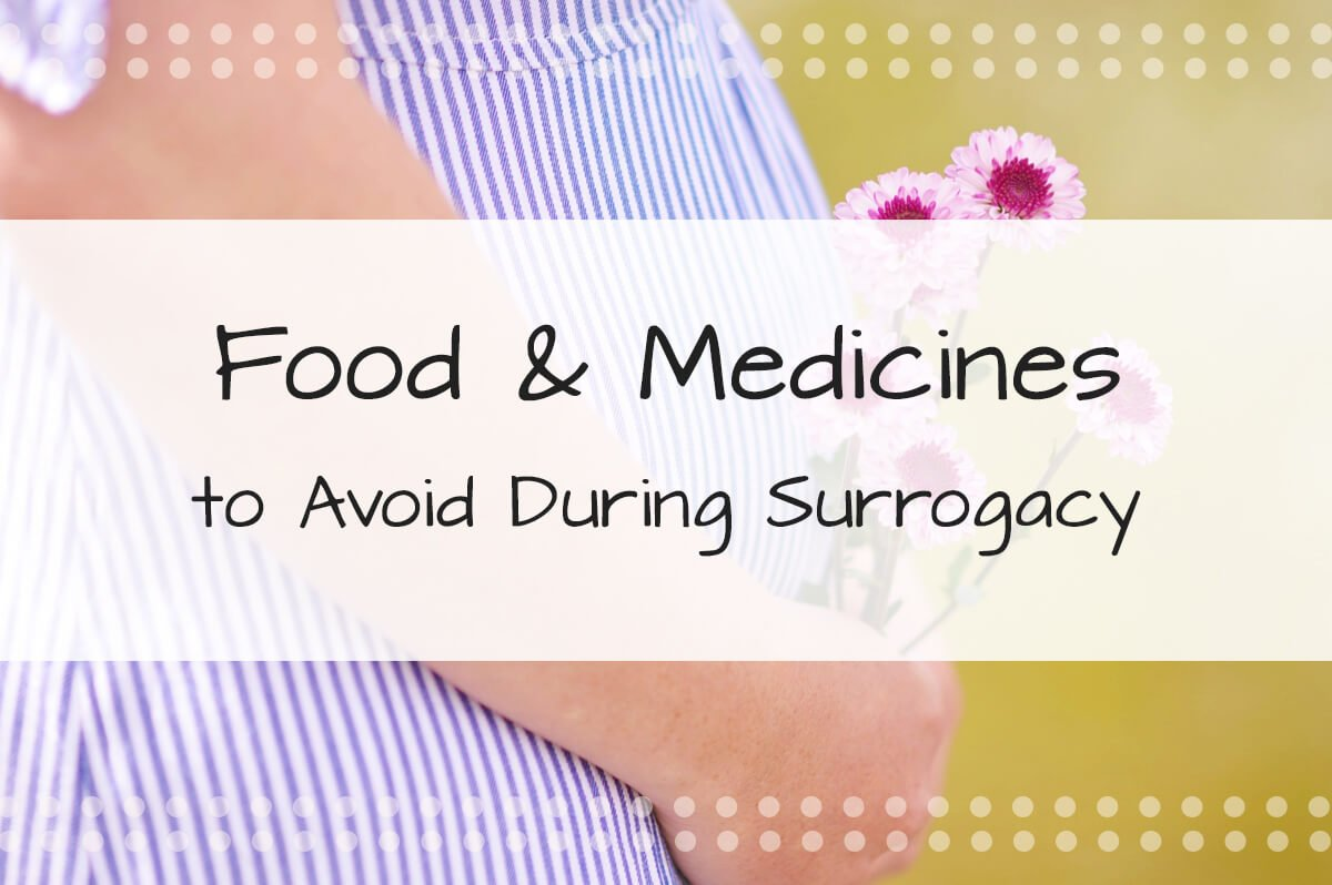Food & Medicines to Avoid During Surrogacy