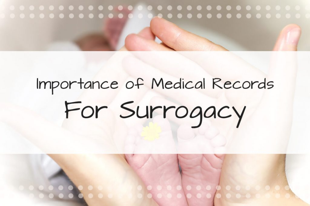 Important of Medical Records for Surrogacy - Made in the USA Surrogacy