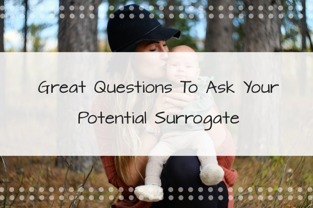 Find a Surrogate in Florida Easily: Here Are Some Great Questions To Ask Your Potential Surrogate