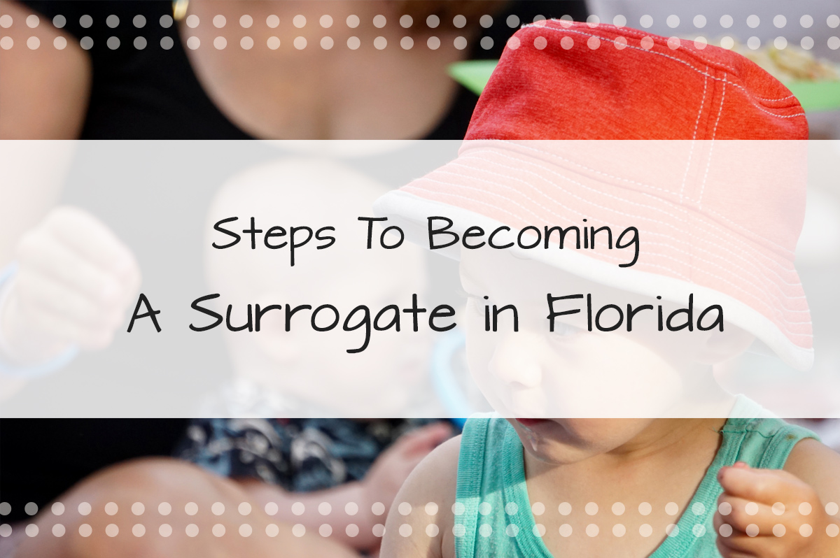 Joining Florida Surrogacy: Steps to Becoming a Surrogate in Florida