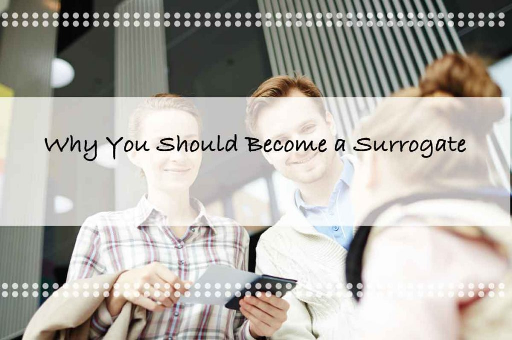 Why You Should Become a Surrogate